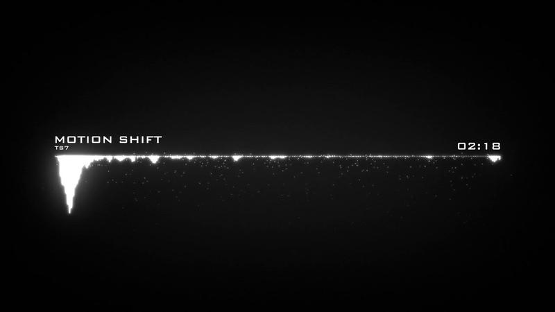 TS7 Motion Shift