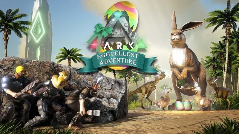 ARK: Eggcellent Adventure Returns!