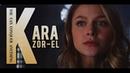Kara Zor-El • You can conquer anything.