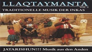 LLAQTAYMANTA Jatarishun Album Completo