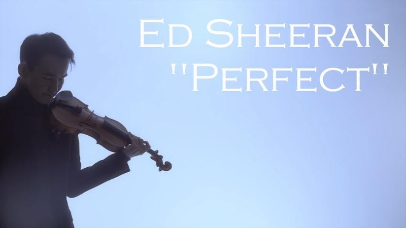 Ed Sheeran Perfect Violin Cover Talant Kosmosbekov