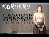 Korukru - Desfile Fashion Weekend Plus Size INVERNO 2014 - 9ª Edição