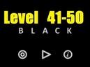 Black - Level 41 - 50 Level 41 42 43 44 45 46 47 48 49 50 Bart Bonte