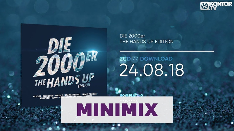 Die 2000er - The Hands Up Edition (Official Minimix HD)