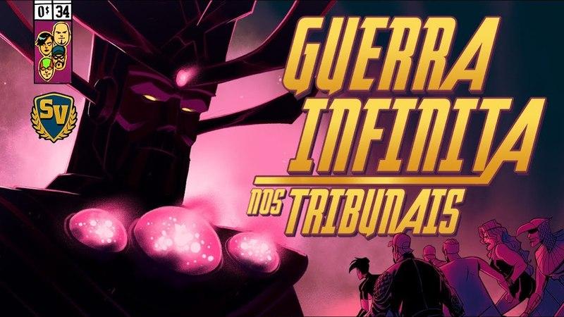 GUERRA INFINITA... NOS TRIBUNAIS - SOCIEDADE DA VIRTUDE