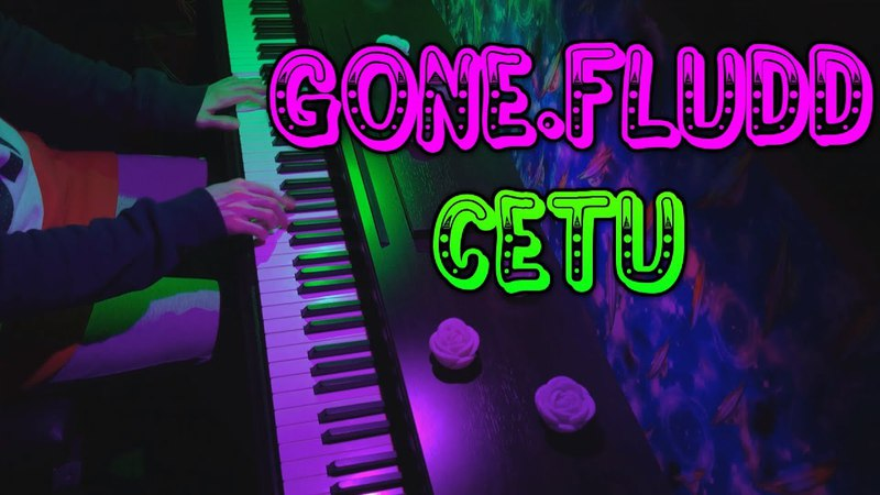 GONE.Fludd - Сети - кавер на пианино (фортепиано)