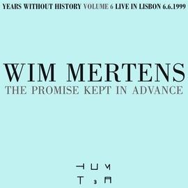 Wim Mertens альбом The Promise Kept in Advance