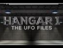 Ангар 1 Архив НЛО 2 сезон 11 серия Очень близкий контакт Hangar 1 The UFO Files 2015