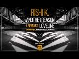Rishi K. - Another Reason (Anthony Mea Remix)