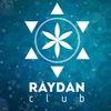 RAYDAN CLUB / РАЙДАН клуб Кызыл