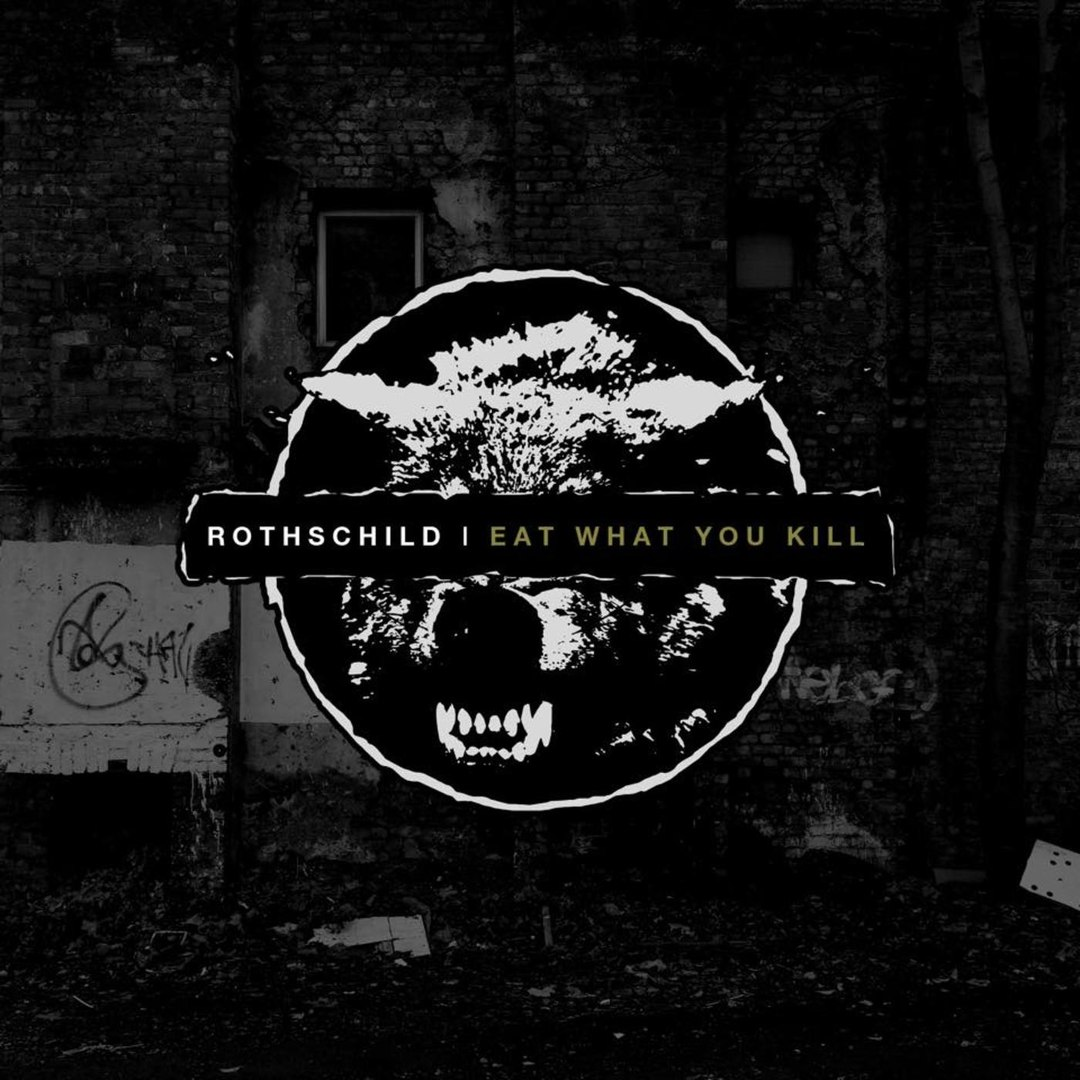 Rothschild - Eat What You Kill [EP] (2016)