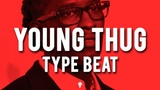 Young Thug Type Beat 2018