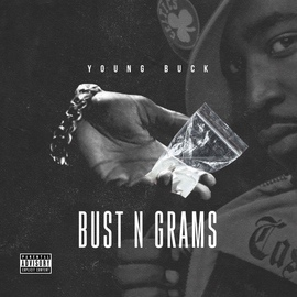 Young Buck альбом Bust N Grams