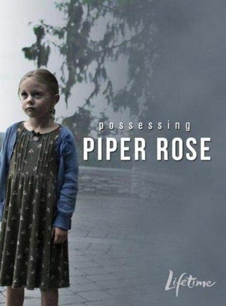 Ver La posesión de Piper Rose (2011) Online