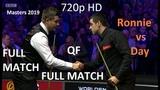 Ronnie O'Sullivan vs Ryan Day 720p 50 fps HD - (full match) Masters Snooker 2019 QF