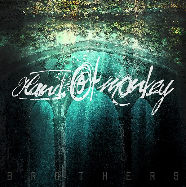 Hand Of Monkey - Brothers [EP] (2012)