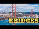 Technology 80 ALL ABOUT BRIDGES IMPORTANCE AND TYPES