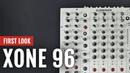 First Look: Allen Heath Xone:96 Mixer | Tips and Tricks