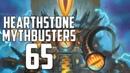 Hearthstone Mythbusters 65 - MECHA'THUN SPECIAL!