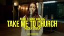 Wavewalkrs x Akine - Take Me To Church Hozier cover