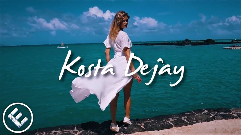 Tribute to Avicii│Kosta Dejay Tropical Mix [Music Video 2018]