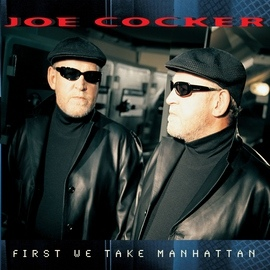 Joe Cocker альбом First We Take Manhattan