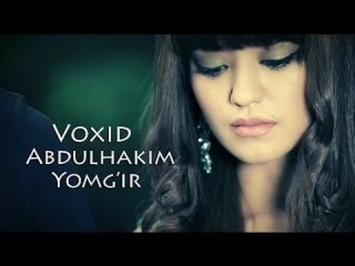 vohid abdulhakim yomg ir mp3 скачать