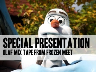 Olaf Mix Tape from the Frozon Meeet at Disneyland [HD]