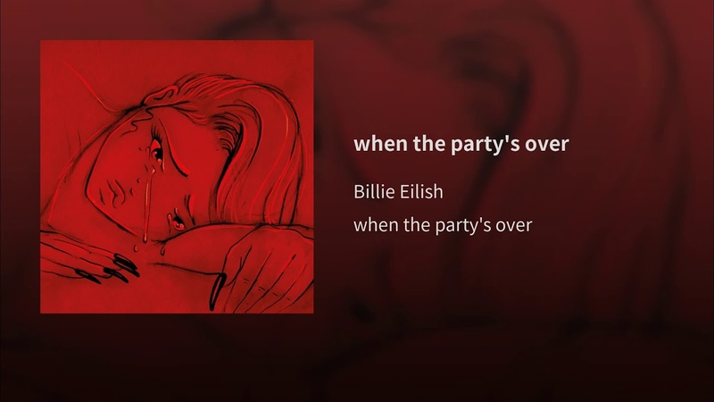 Billie Eilish — «When The Partys Over» [Cloud Music]