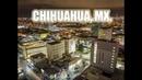 Mexico I Chihuahua 2018 La Bella Ciudad del Norte