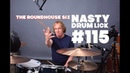 Drum Lesson | Nasty Drum Lick 115 | The Roundhouse Six