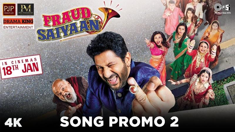 Fraud Saiyaan Song Promo 2- Fraud Saiyaan | Arshad Warsi, Saurabh S. |Shadab Faridi|18 Jan 2019
