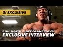Phil Heath Interview @ Bev Francis Gym