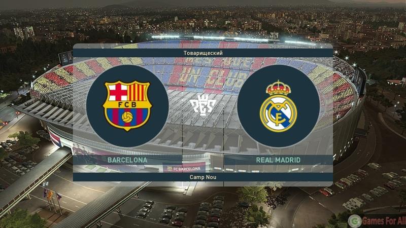 Pes-2019 El Clasico(Barcelona vs Real Madrid)[06.02.2019]