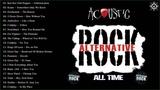 Acoustic Alternative Rock Best Alternative Rock Songs