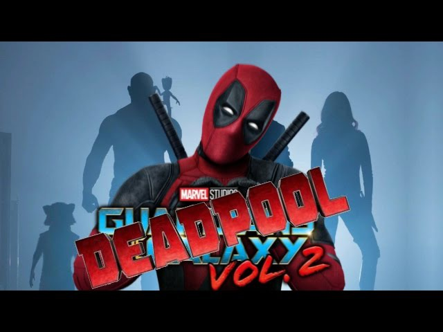 Deadpool Trailer | Guardians of the Galaxy Vol.2 Style
