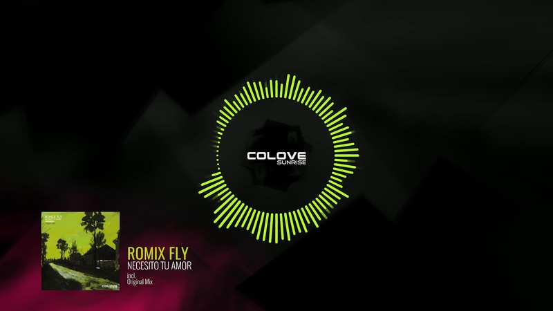 Romix Fly - Necesito Tu Amor (Preview)