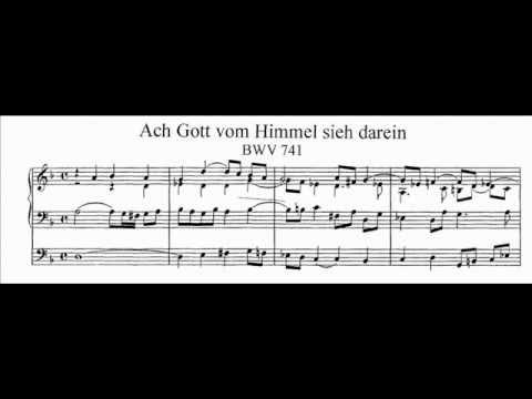 J.S. Bach - BWV 741 - Ach Gott vom Himmel sieh' darein