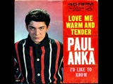 Paul Anka - Love Me Warm And Tender - Stereo - 1962.