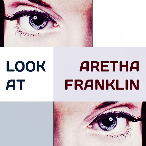 Aretha Franklin альбом Look at