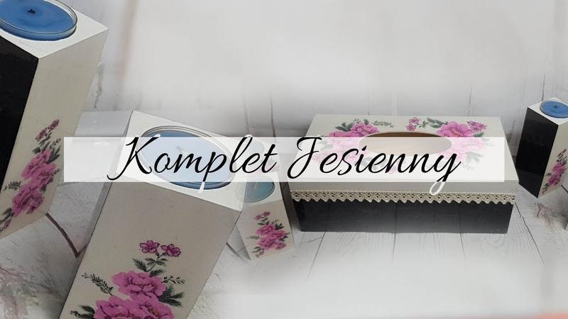 131 DECOUPAGE TISSUE BOX AND CANDLESTICKS / CHUSTECZNIK DECOUPAGE / DECOUPAGE ŚWIECZNIKI / TUTORIAL