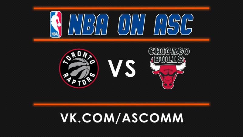 NBA | Raptors VS Bulls