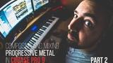 (LIVESTREAM) Cubase Pro 9 Composing and mixing progressive metal Part 2 Develop Device