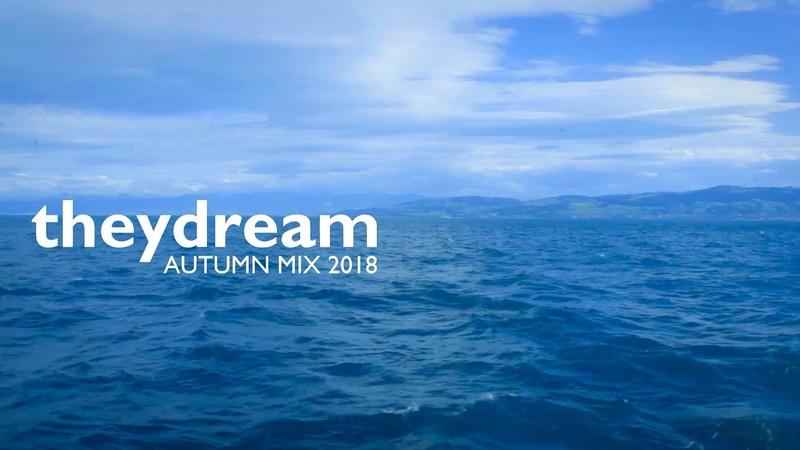 DJ MIX NUMBER 02 - Theydream (Autumn Mix) 2018
