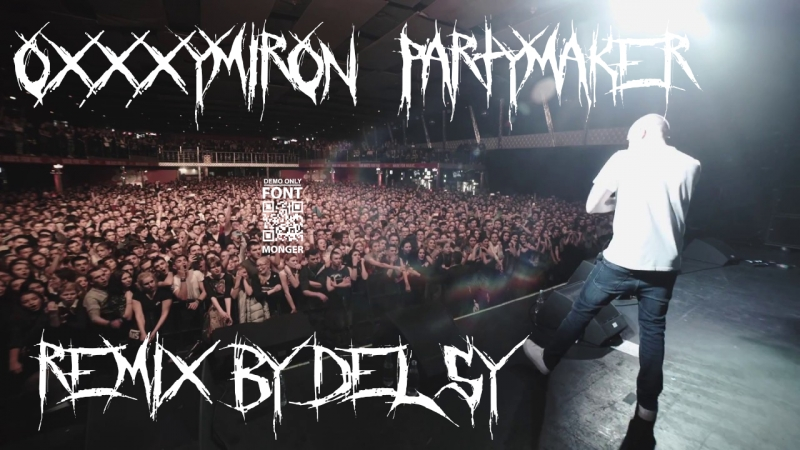 OXXXYMIRON-PARTYMAKER(REMIX BY D3LSY)