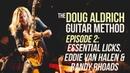 The Doug Aldrich Guitar Method - Episode 2: Essential Licks, Van Halen Randy Rhoads