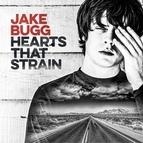 Jake Bugg альбом Hearts That Strain