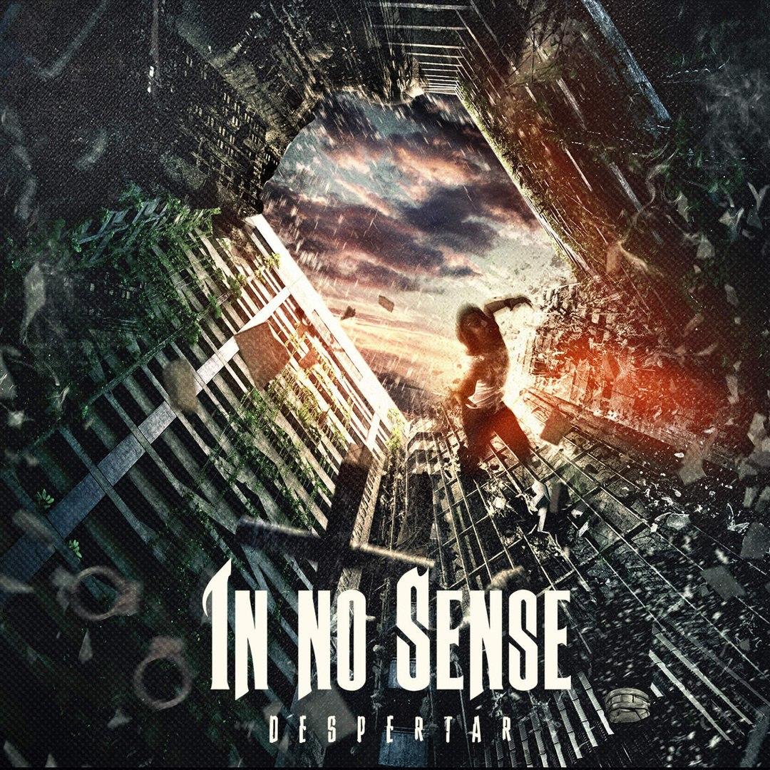 In No Sense - Despertar (2016)