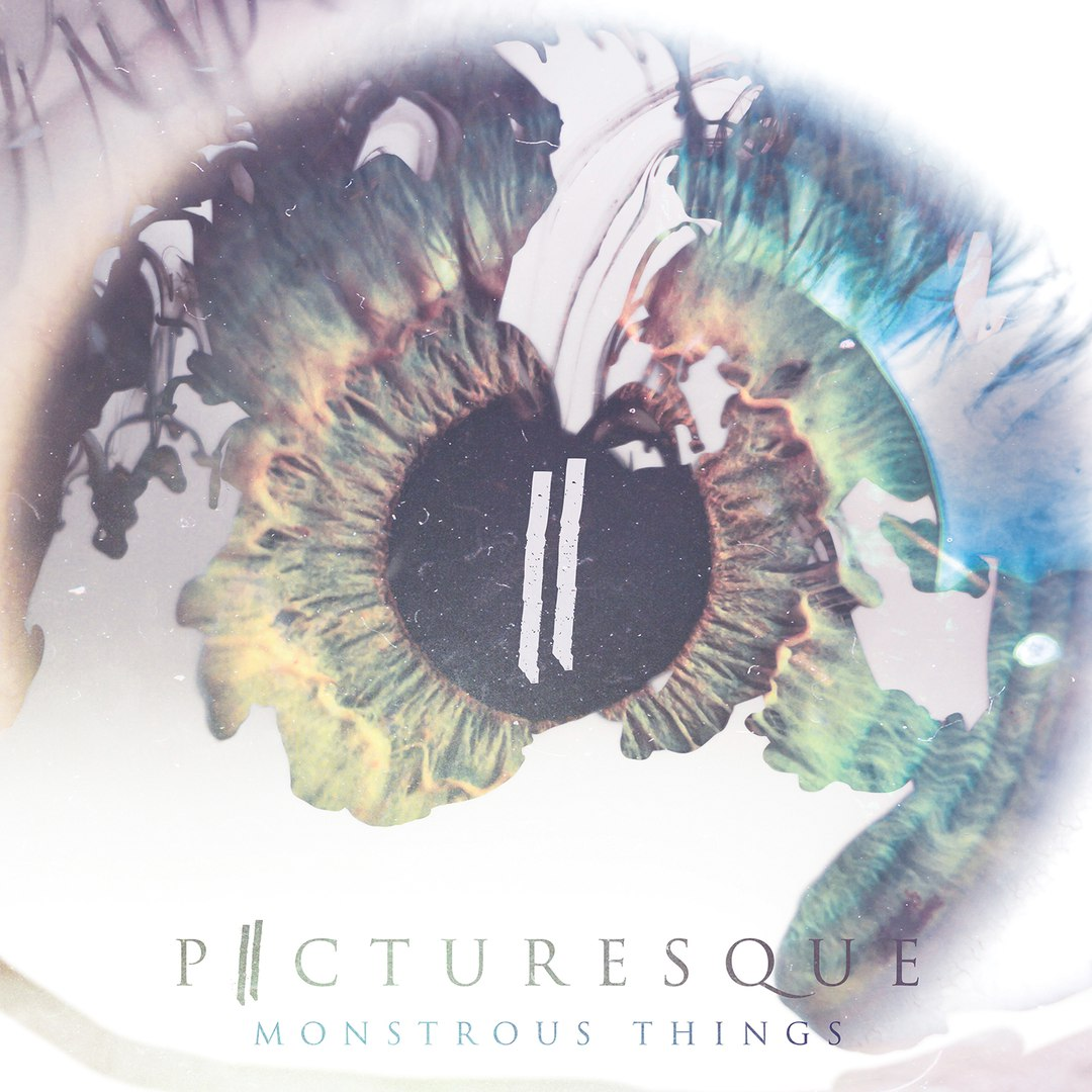 Picturesque - Monstrous Things [EP] (2015)