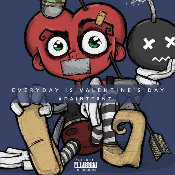 Da Internz - Everyday Is Valentine's Day (2015)